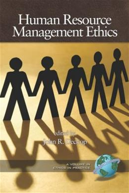 Human Resource Management Ethics, by Deckop 9781593115272
