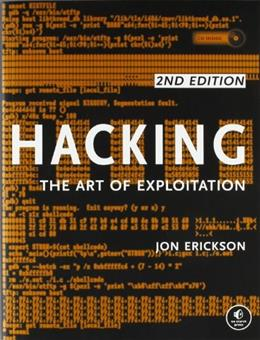 Hacking: The Art of Exploitation, 2nd Edition 2 w/CD 9781593271442
