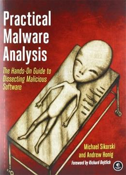 Practical Malware Analysis: The Hands-On Guide to Dissecting Malicious Software, by Sikorski 9781593272906