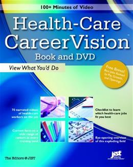 Health-Care CareerVision, by Jist Works BK w/DVD 9781593574635