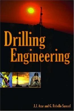 Drilling Engineering, by Azar 9781593700720