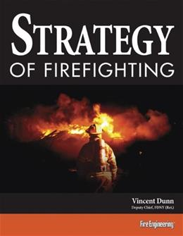 Strategy of Firefighting, by Dunn 9781593701079