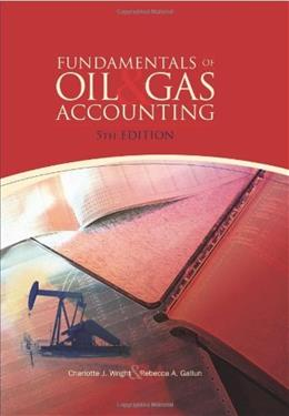 Fundamentals of Oil & Gas Accounting 5 9781593701376