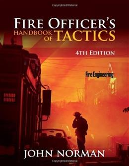 Fire Officers Handbook of Tactics, by Norman, 4th Edition 9781593702793