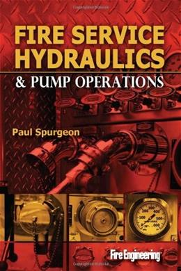 Fire Service Hydraulics and Pump Operations, by Spurgeon 9781593702854