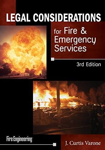 Legal Considerations for Fire and Emergency Services, by Varone, 3rd Edition 9781593703479