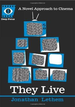 They Live, by Lethem 9781593762780