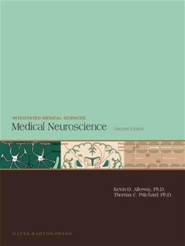 Medical Neuroscience, by Alloway, 2nd Edition 9781593772000