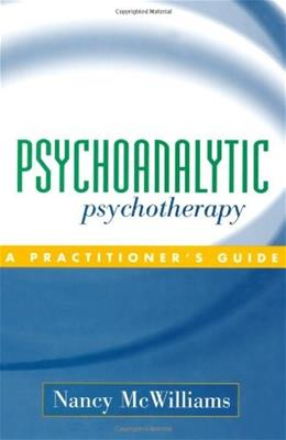 Psychoanalytic Psychotherapy: A Practitioner