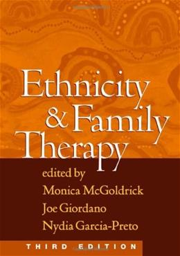 Ethnicity and Family Therapy, Third Edition 3 9781593850203