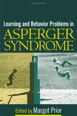 Learning and Behavior Problems in Asperger Syndrome 1 9781593850777