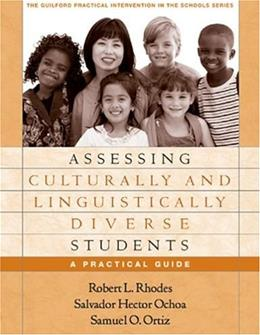 Assessing Culturally And Linguistically Diverse Students: A Practical Guide, by Rhodes 9781593851415
