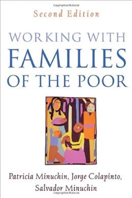 Working With Families of the Poor, by Minuchin, 2nd Edition 9781593853471