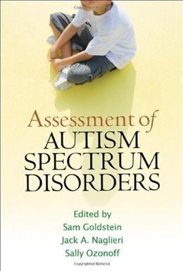 Assessment of Autism Spectrum Disorders, by Goldstein 9781593859831