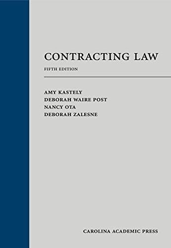 Contracting Law, by Kastely, 5th Edition 9781594609893