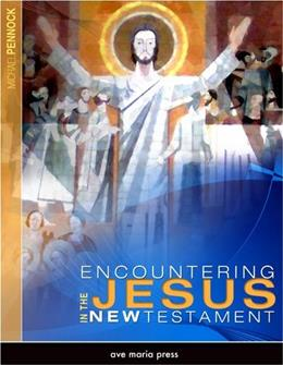 Encountering Jesus in the New Testament Student 9781594711657