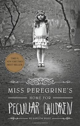 Miss Peregrines Home for Peculiar Children, by Riggs 9781594746031