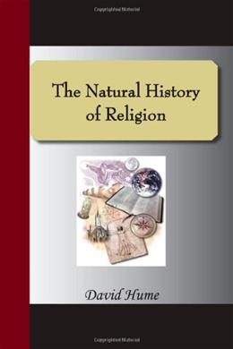 Natural History Of Religion, by Hume 9781595479013
