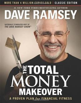Total Money Makeover: Classic Edition: A Proven Plan for Financial Fitness, by Ramsey 9781595555274