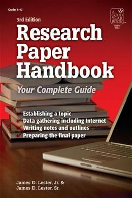 Research Paper Handbook, by Lester, 3rd Edition: Ages 11-18 9781596470767