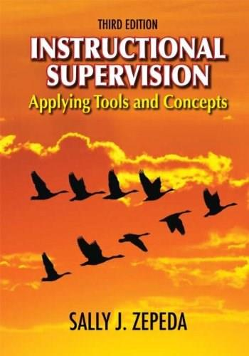 Instructional Supervision: Applying Tools and Concepts, by Zepeda, 3rd Edition 9781596672079