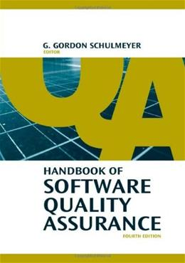 Handbook of Software Quality Assurance, by Schulmeyer, 4th Edition 9781596931862