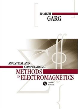 Analytical and Computational Methods in Electromagnetics, by Garg BK w/CD 9781596933859