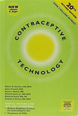 Contraceptive Technology, by Hatcher, 20th Edition 20 w/CD 9781597080057
