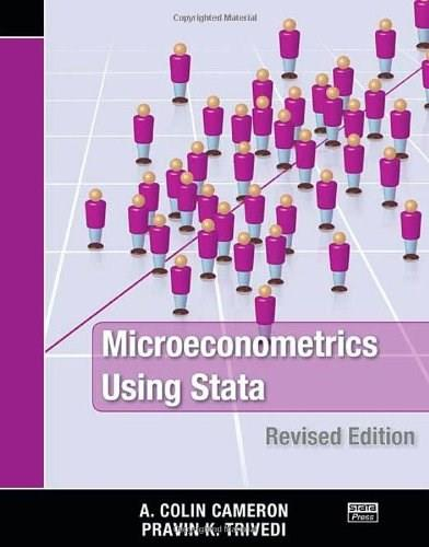 Microeconometrics Using Stata, by Cameron, Revised Edition 9781597180733