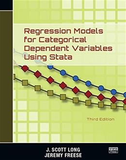 Regression Models for Categorical Dependent Variables Using Stata, by Long, 3rd Edition 9781597181112