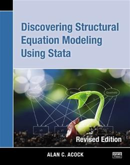 Discovering Structural Equation Modeling Using Stata: Revised Edition 1 9781597181396