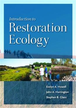 Introduction to Restoration Ecology, by Howell 9781597261890