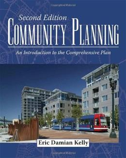 Community Planning: An Introduction to the Comprehensive Plan, by Kelly, 2nd Edition 9781597265539