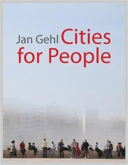 Cities for People, by Gehl 9781597265737