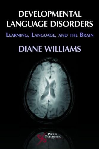 Learning and the Brain for Developmental Language Disorders, by Williams 9781597561891