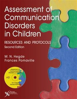 Assessment of Communication Disorders in Children: Resources and Protocols, by Hegde, 2nd Edition 2 w/CD 9781597564878