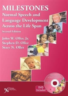 Milestones: Normal Speech and Language Development Across the Lifespan, by Oller, 2nd Edition 2 w/CD 9781597565011