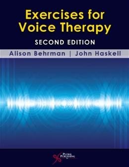Exercises for Voice Therapy, by Behrman, 2nd Edition 2 w/CD 9781597565301