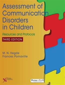 Assessment of Communication Disorders in Children: Resources and Protocols, Third Edition 3 9781597567848