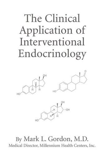 The Clinical Application of  Interventional Endocrinology 9781597775830