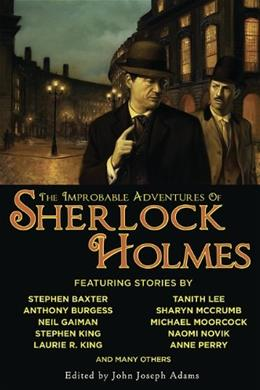 The Improbable Adventures of Sherlock Holmes 9781597801607