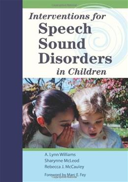 Interventions for Speech Sound Disorders in Children, by Williams BK w/DVD 9781598570182
