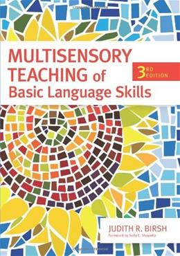 Multisensory Teaching of Basic Language Skills, Third Edition 3 9781598570939