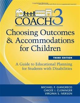 Choosing Outcomes and Accommodations for Children, by Giangreco, 3rd Edition 3 w/CD 9781598571875