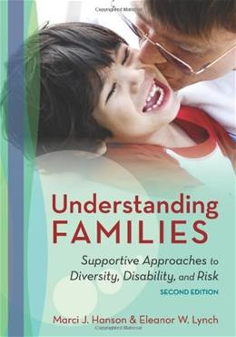 Understanding Families: Supportive Approaches to Diversity, Disability, and Risk, by Hansen, 2nd Edition 9781598572155