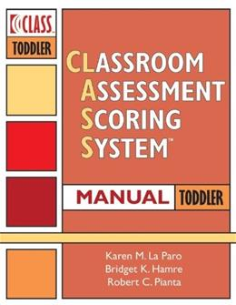 Classroom Assessment Scoring System Class Manual, Toddler, by La Paro 9781598572599