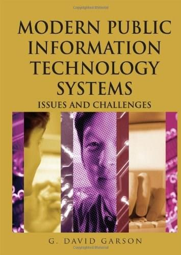 Modern Public Information Technology Systems: Issues and Challenges, by Garson 9781599040516