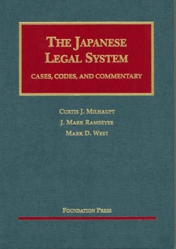 Japanese Legal System: Cases, Codes And Commentary, by Milhaupt 9781599410173
