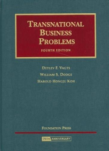Transnational Business Problems, by Vagts, 4th Edition 9781599410845