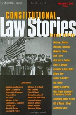 Constitutional Law Stories, by Dorf, 2nd Edition 9781599411699